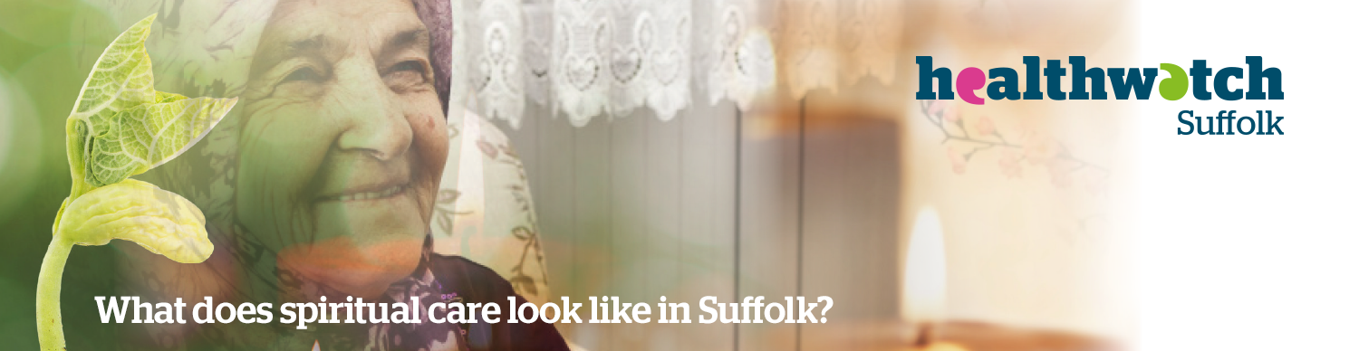 Promoting A Positive Experience Of Spiritual Care In Suffolk Homes